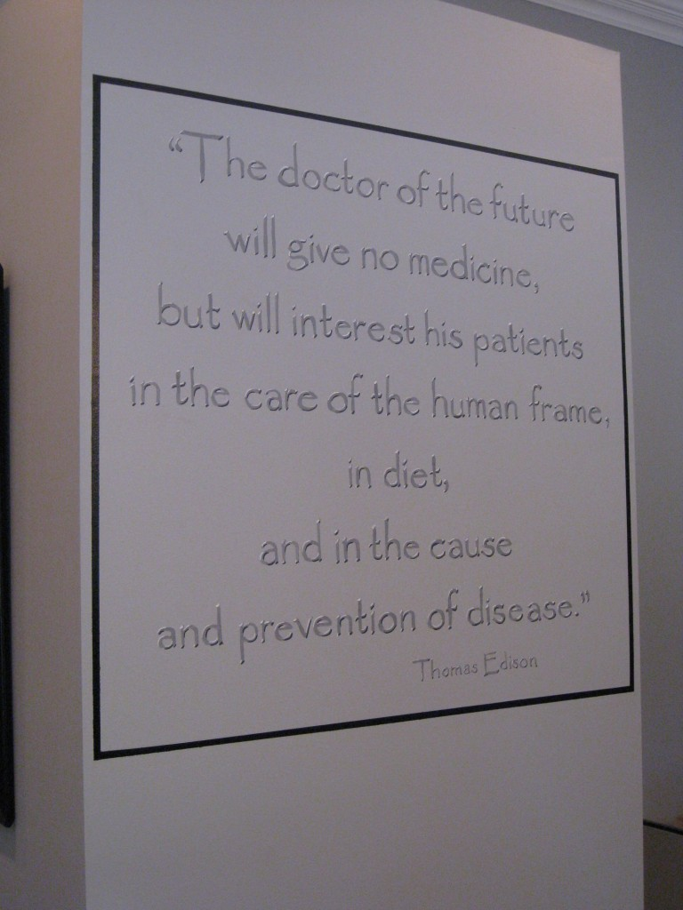 Quote painted on waiting room wall of chiropractor